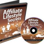 Affiliate Lifestyle Secrets